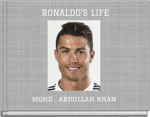 RONALDO'S LIFE