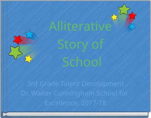 Alliterative Story of School