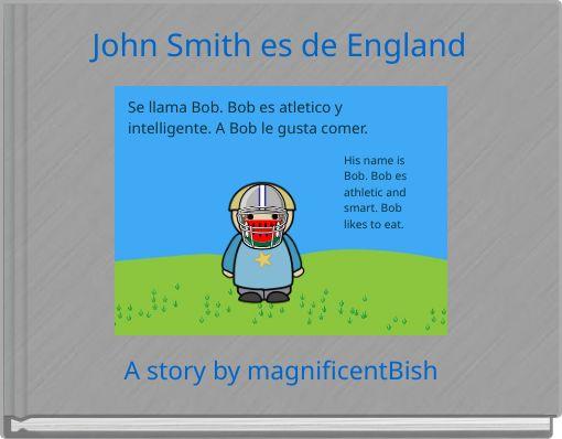 John Smith es de England
