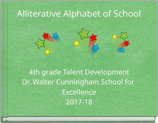 Alliterative Alphabet of School