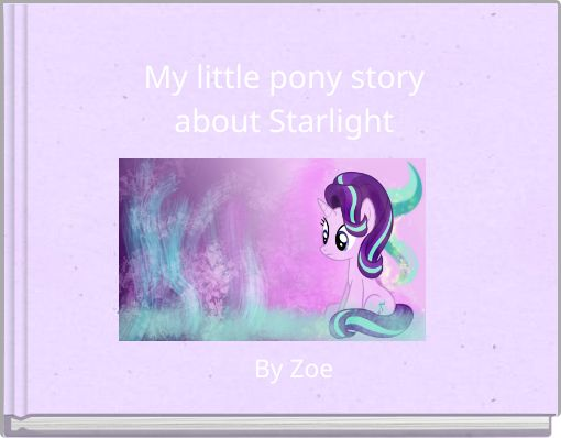 My little pony storyabout Starlight
