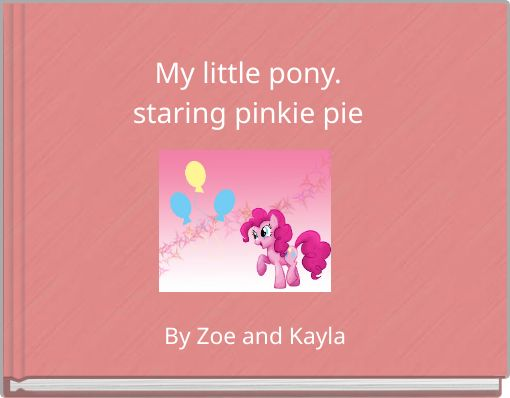 My little pony.staring pinkie pie