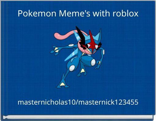 Pokemon Meme's with roblox