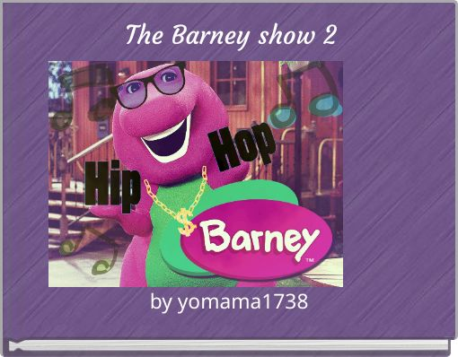 The Barney show 2