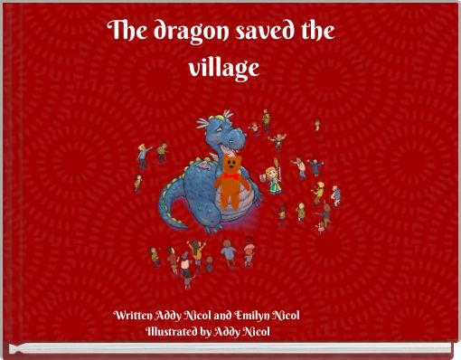 The dragon saved the village