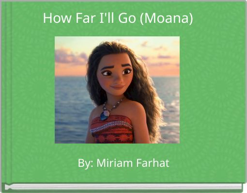 How Far I'll Go (Moana)
