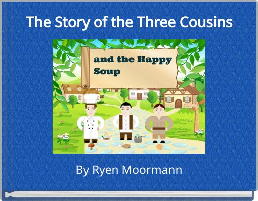 The Story of the Three Cousins