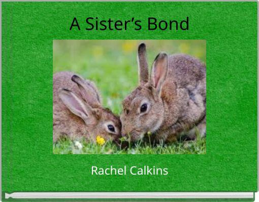 A Sister's Bond