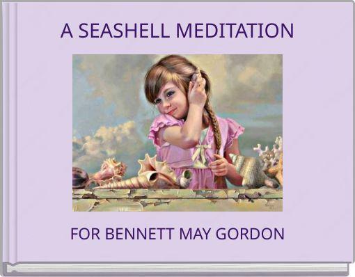 A SEASHELL MEDITATION