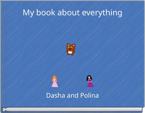My book about everything