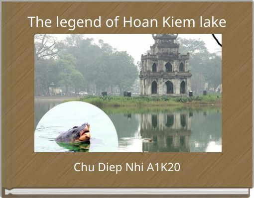 The legend of Hoan Kiem lake