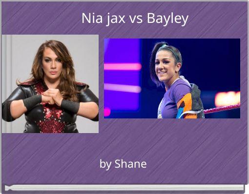 Nia jax vs Bayley