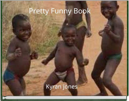 Pretty Funny Book