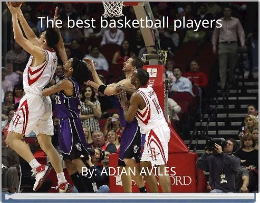 The best basketball players