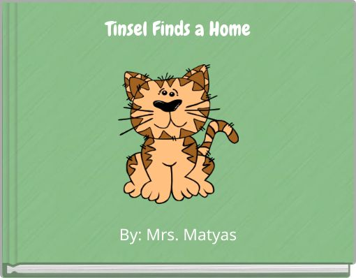 Tinsel Finds a Home