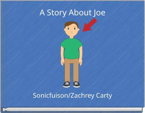 A Story About Joe