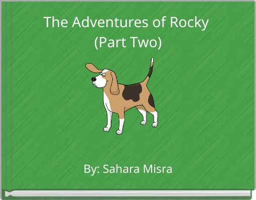 The Adventures of Rocky (Part Two)