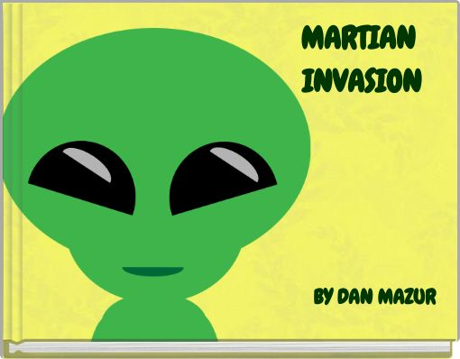 MARTIAN INVASION