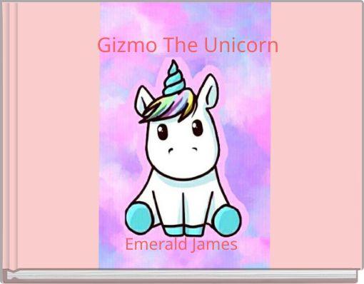 Gizmo The Unicorn