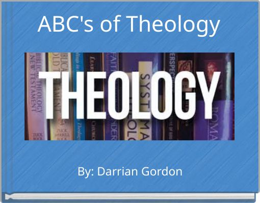 ABC's of Theology