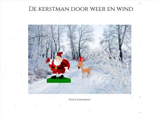 De Kerstman Door Weer En Wind Free Stories Online Create Books For Kids Storyjumper