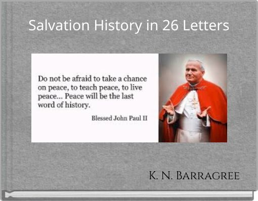 Salvation History in 26 Letters