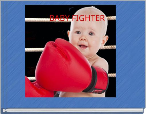 BABY FIGHTER