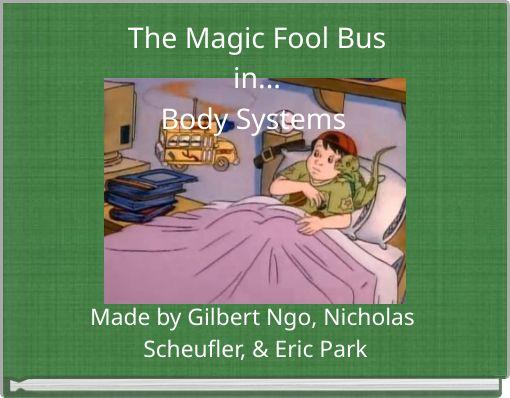 The Magic Fool Busin...Body Systems