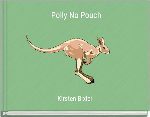 Polly No Pouch