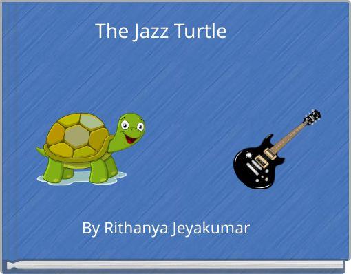 The Jazz Turtle