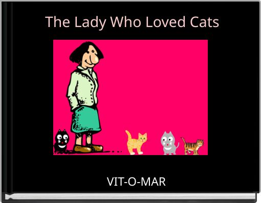 The Lady Who Loved Cats