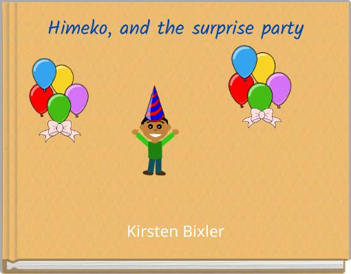 Himeko, and the surprise party