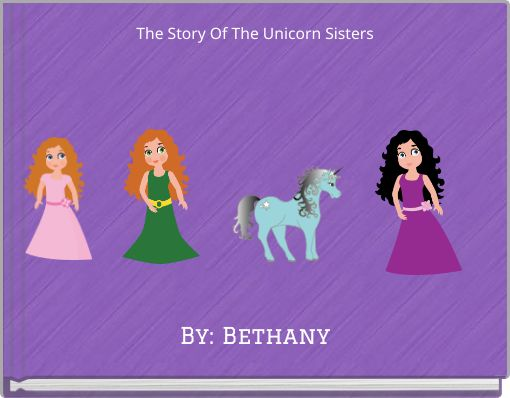 The Story Of The Unicorn Sisters