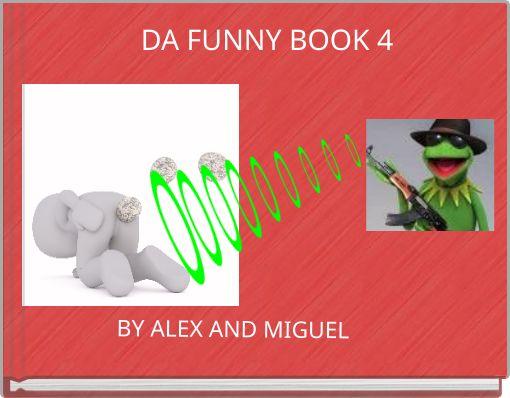 DA FUNNY BOOK 4