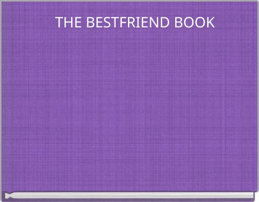 THE BESTFRIEND BOOK