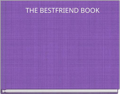 THE BESTFRIEND BOOK