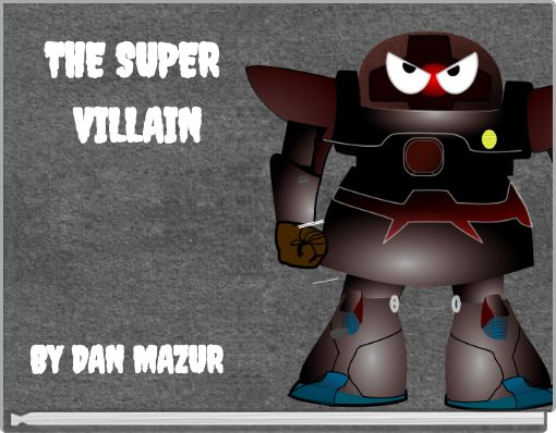 THE SUPER VILLAIN