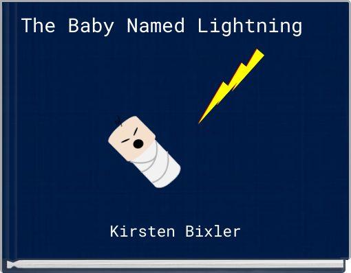The Baby Named Lightning