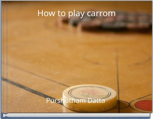 How to play carrom