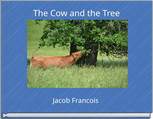 The Cow and the Tree