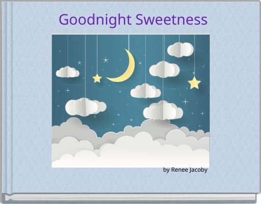 Goodnight Sweetness