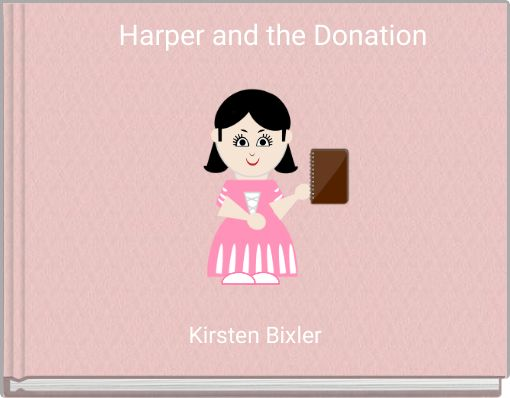 Harper and the Donation