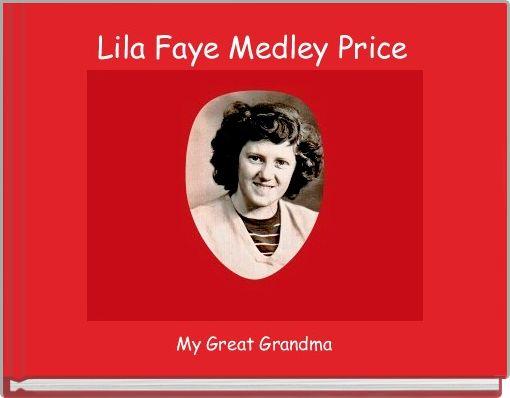 Lila Faye Medley Price