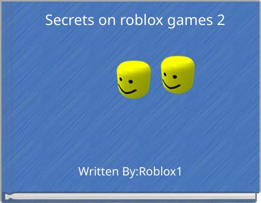 Secrets on roblox games 2