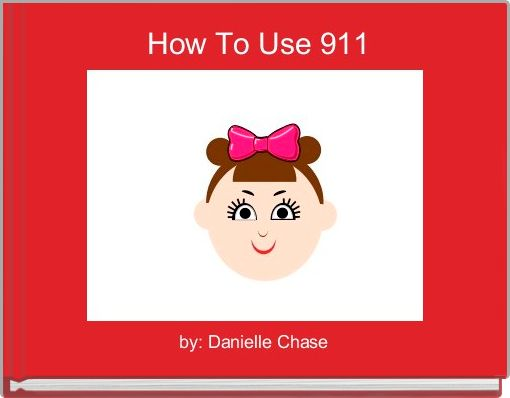How To Use 911