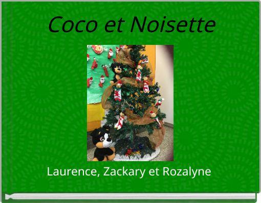 Coco et Noisette