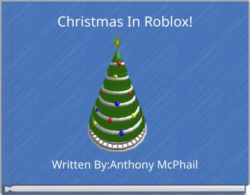 Christmas In Roblox!