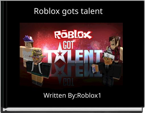 Roblox  gots talent