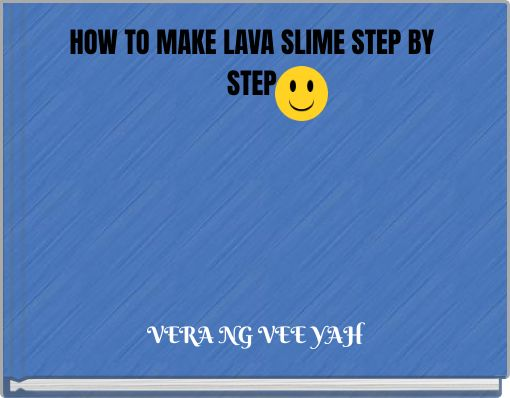 HOW TO MAKE LAVA SLIME   STEP BY STEP
