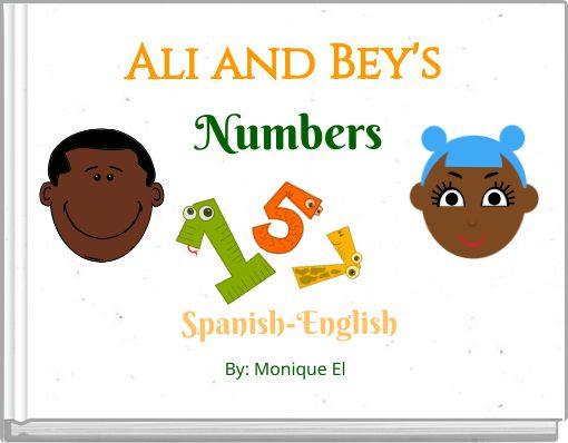 Ali and Bey's NumbersSpanish-English